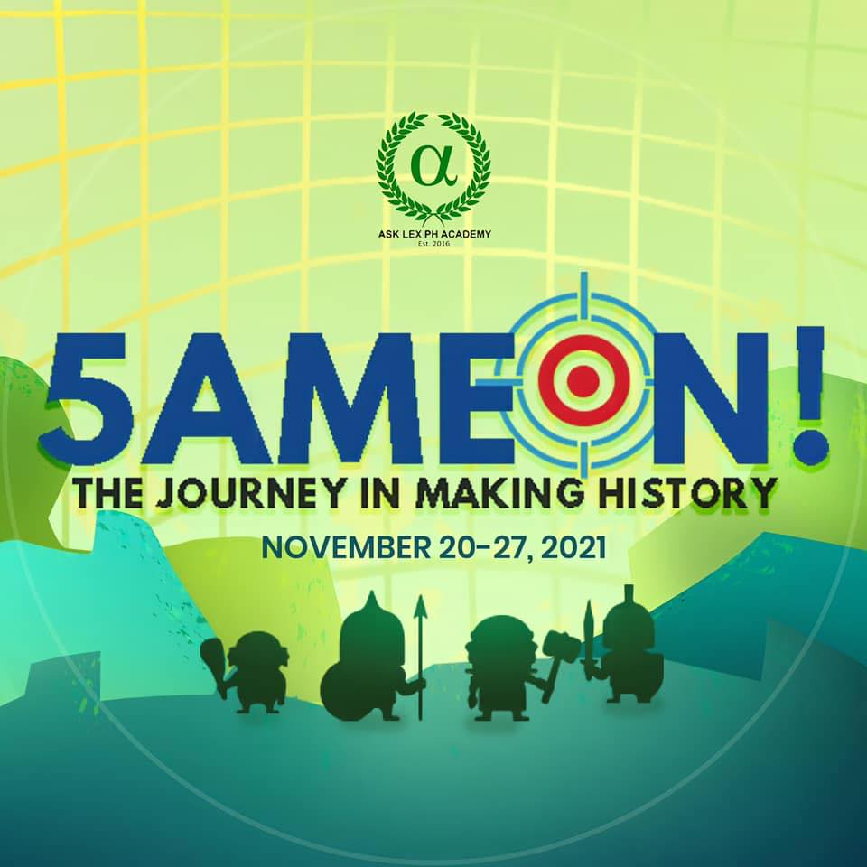 5AME ON: The Journey in Making History